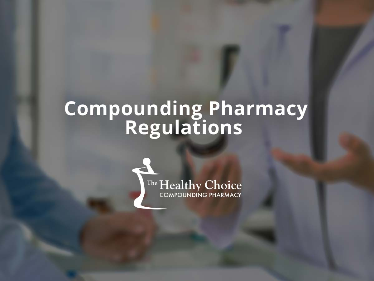 Compounding Pharmacy Regulations