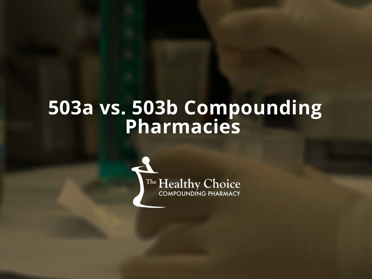 503a vs. 503b Compounding Pharmacies