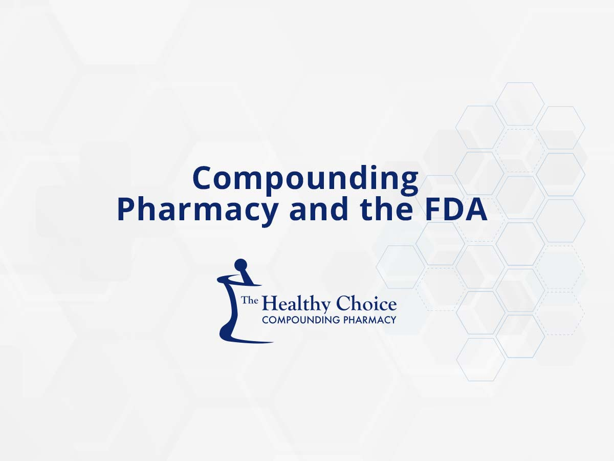 Compounding Pharmacy and the FDA