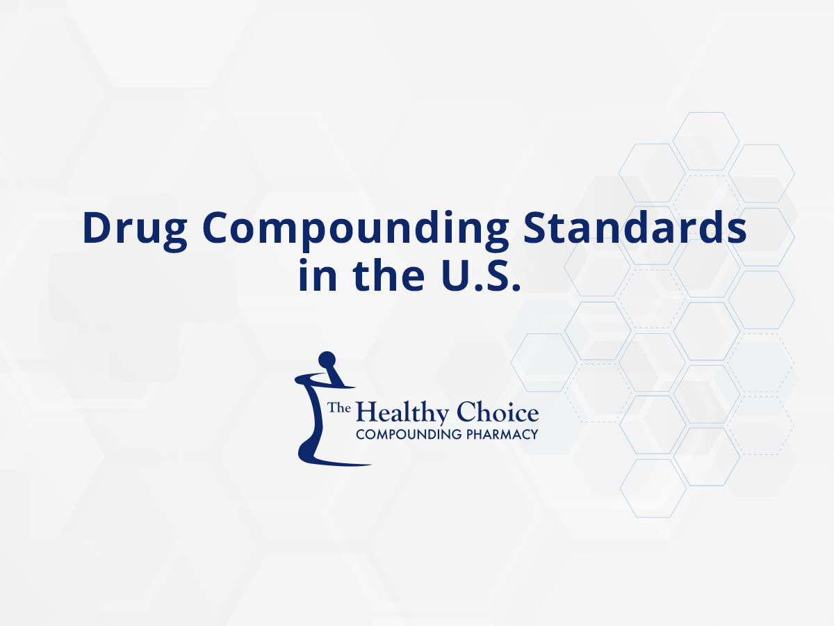 Drug Compounding Standards in the U.S.